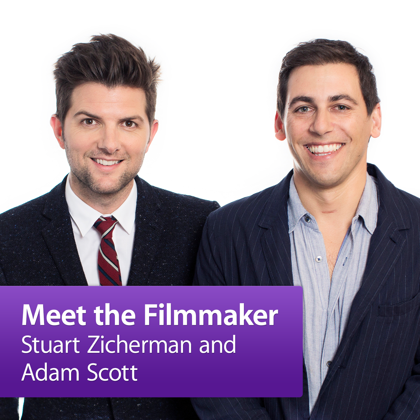 Stuart Zicherman and Adam Scott: Meet the Filmmaker