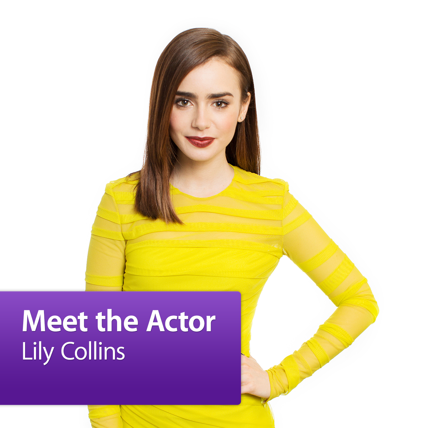 Lily Collins: Meet the Actor
