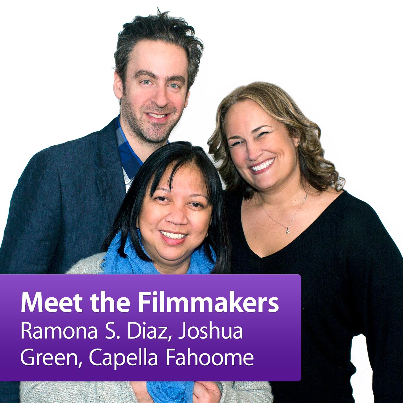 Ramona S. Diaz, Joshua Green, Capella Fahoome: Meet the Filmmakers