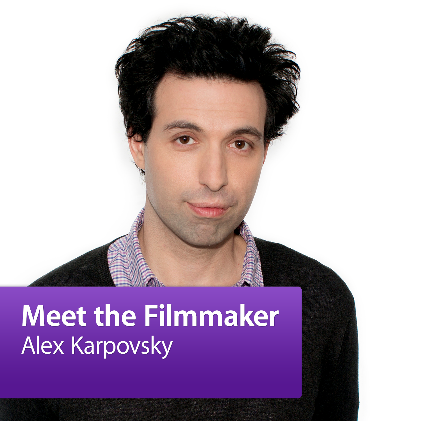 Alex Karpovsky: Meet the Filmmaker