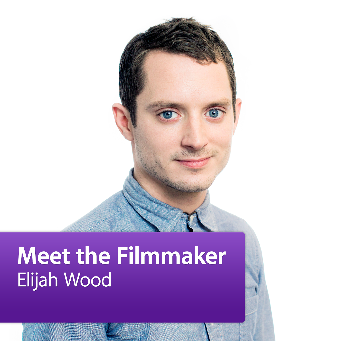 Elijah Wood: Meet the Filmmaker
