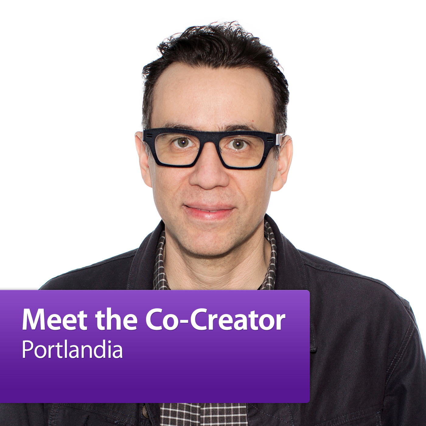 Portlandia: Meet the Co-Creator