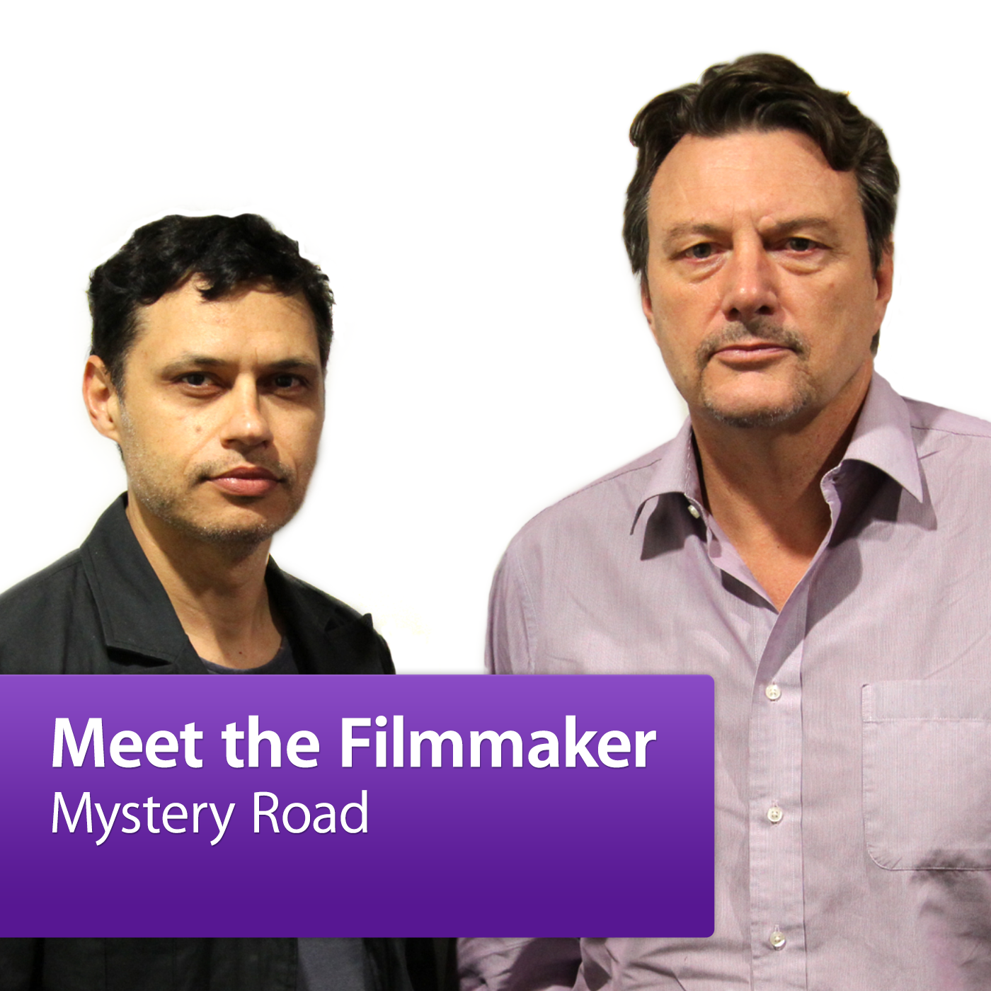 Mystery Road: Meet the Filmmaker