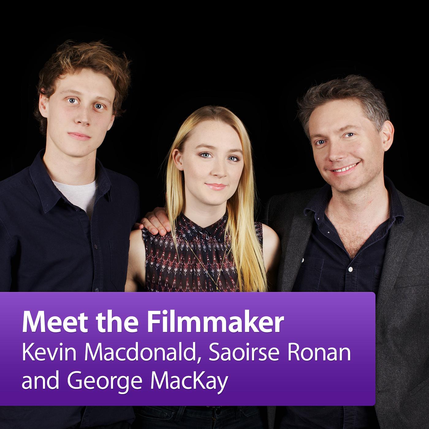 Kevin Macdonald, Saoirse Ronan and George MacKay: Meet the Filmmaker