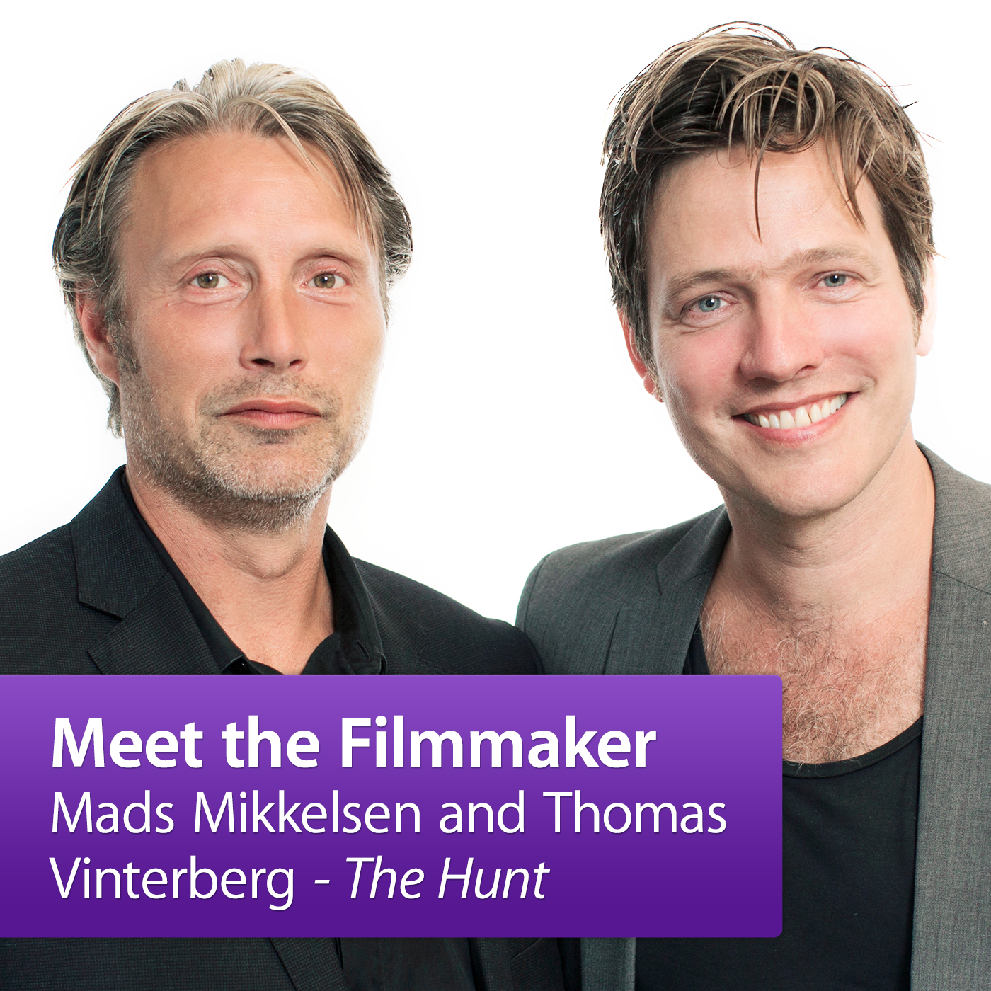 Mads Mikkelsen and Thomas Vinterberg: Meet the Filmmaker