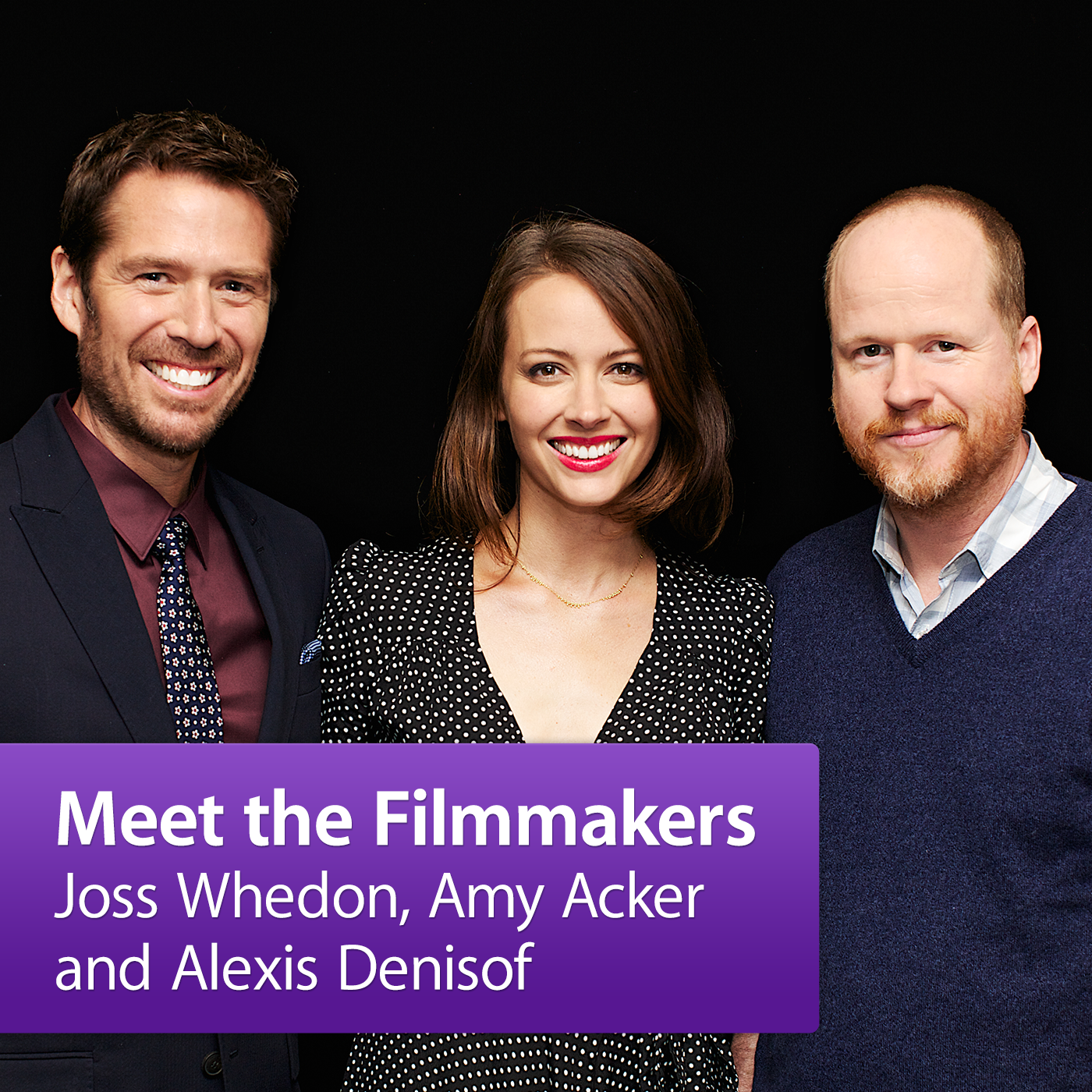 Joss Whedon, Amy Acker and Alexis Denisof: Meet the Filmmakers