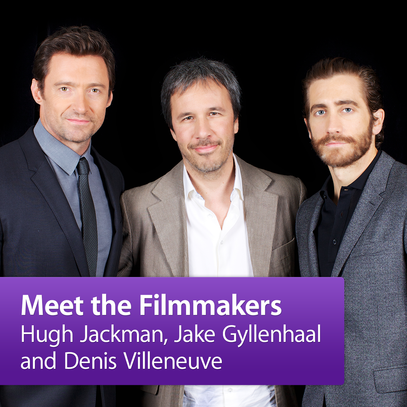 Hugh Jackman, Jake Gyllenhaal and Denis Villeneuve: Meet the Filmmakers