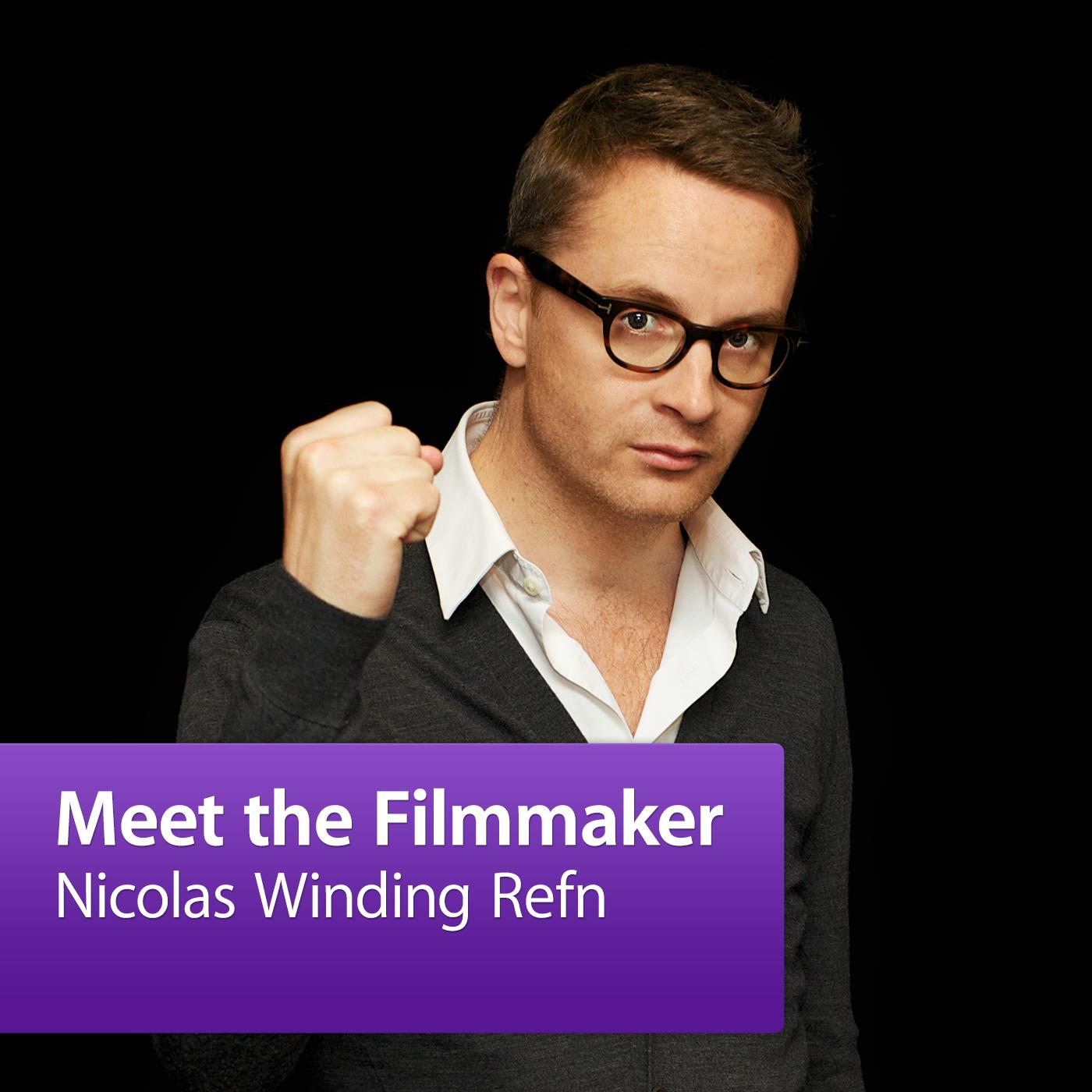 Nicolas Winding Refn: Meet the Filmmaker