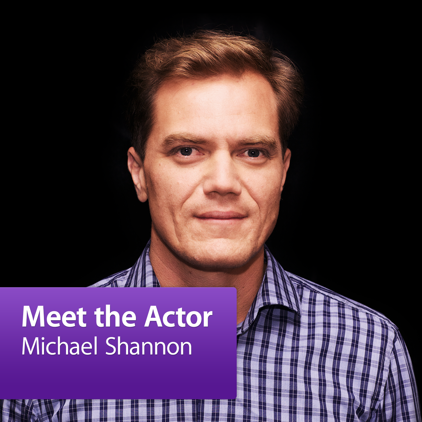 Michael Shannon: Meet the Actor