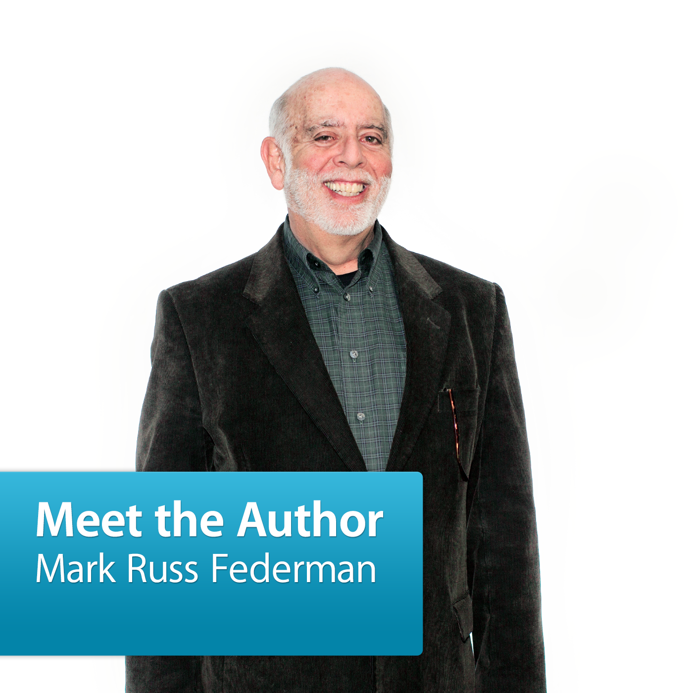 Mark Russ Federman: Meet the Author
