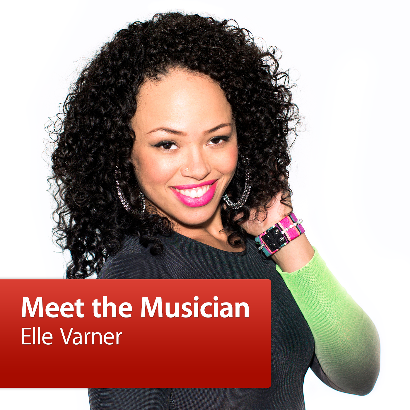 Elle Varner: Meet the Musician