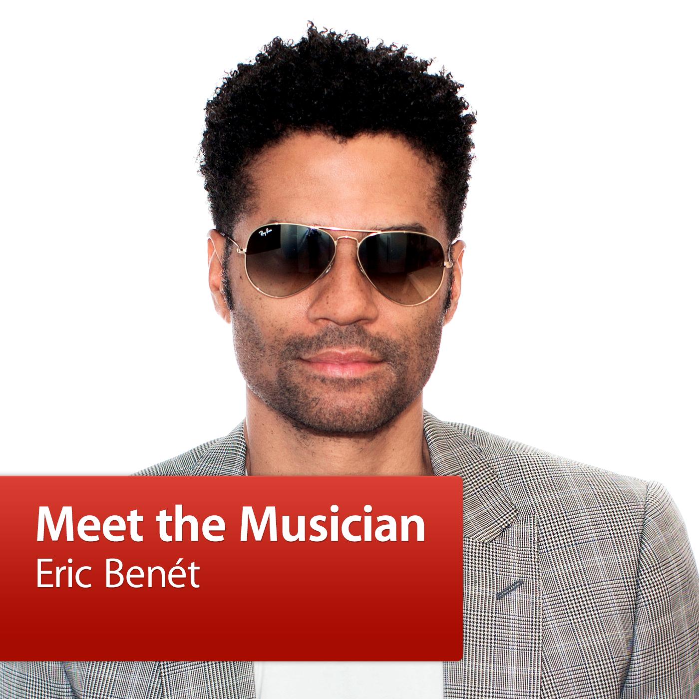 Eric Benét: Meet the Musician