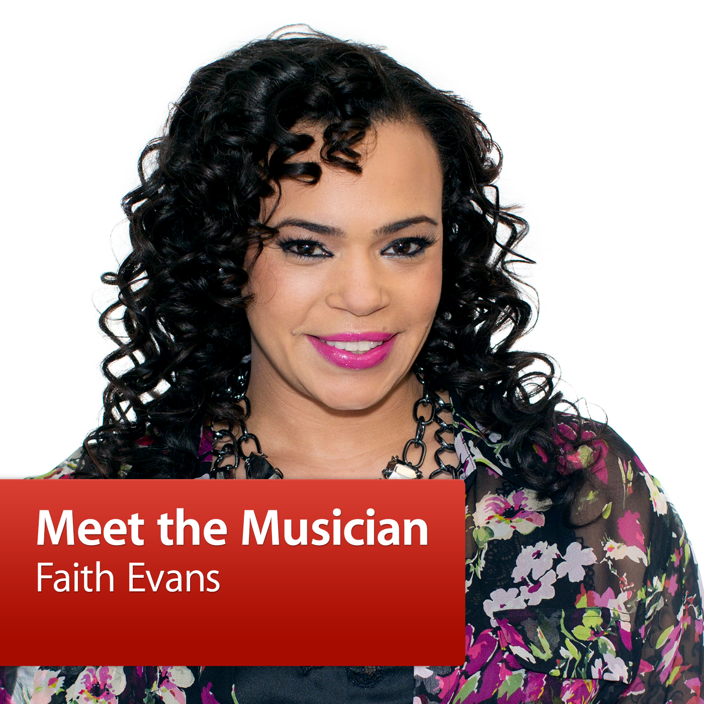 Faith Evans: Meet the Musician