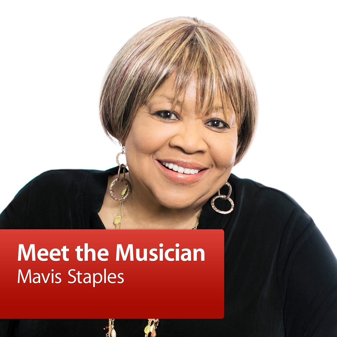 Mavis Staples: Meet the Musician