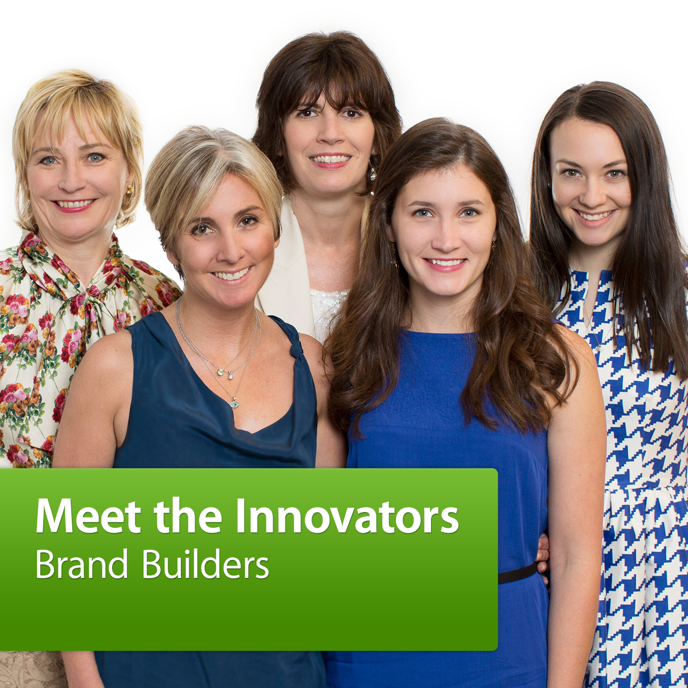 Meet the Innovators: Brand Builders