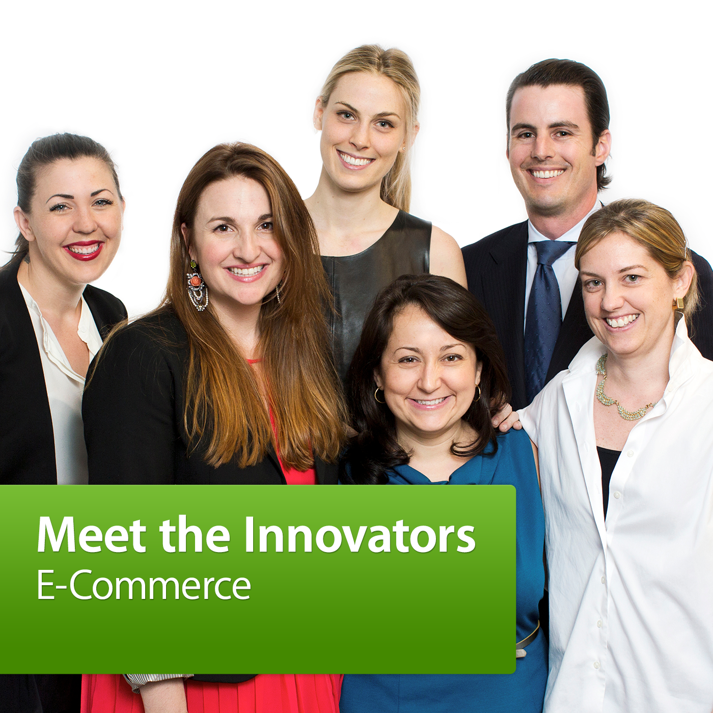 Meet the Innovators: E-Commerce