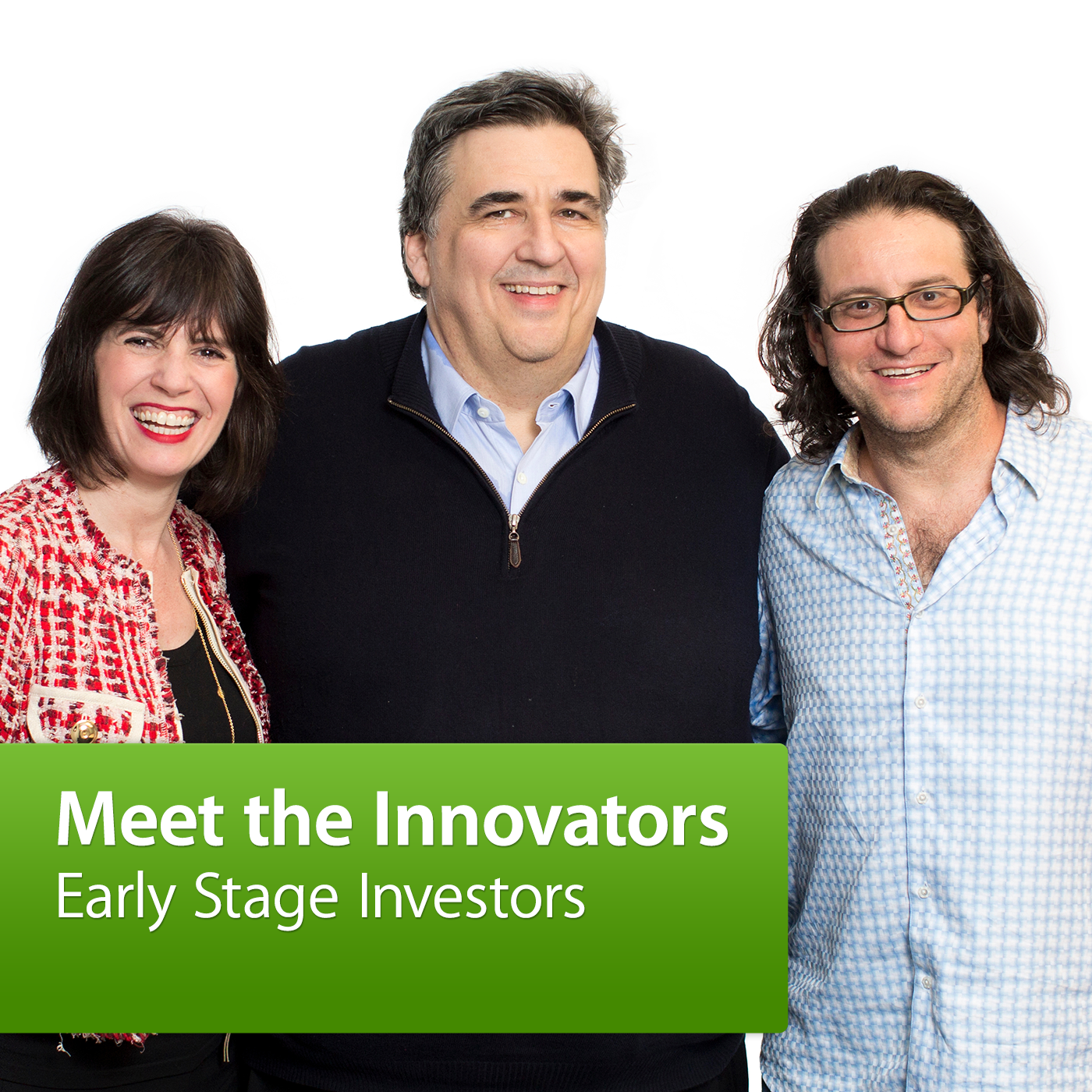 Meet the Innovators: Early Stage Investors