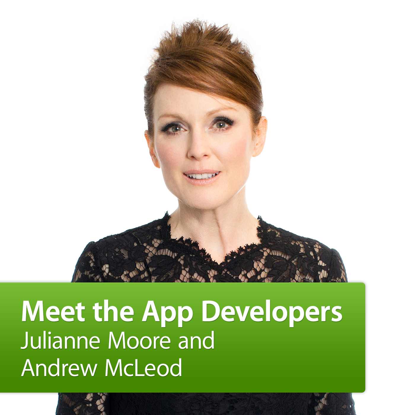Julianne Moore and Andrew McLeod: Meet the App Developers