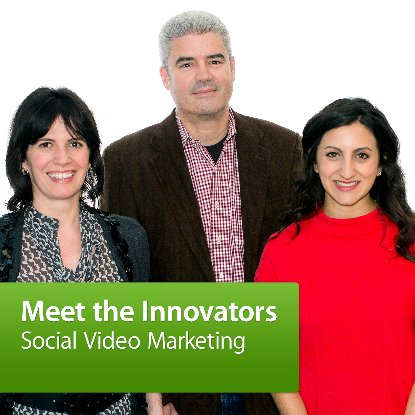 Meet the Innovators: Social Video Marketing