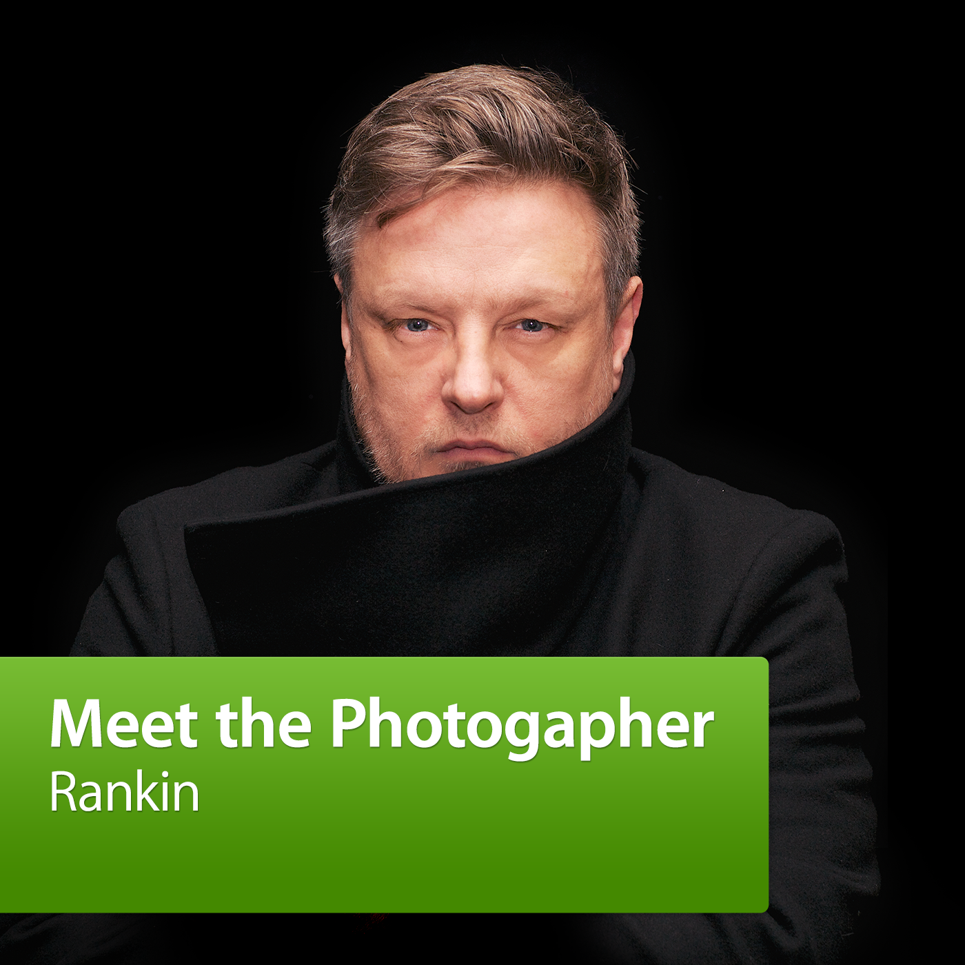 Rankin: Meet the Photographer